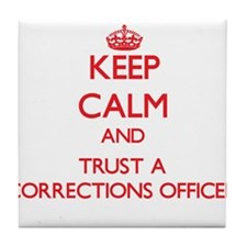 Keep Calm and Trust a Corrections Officer Tile Coa