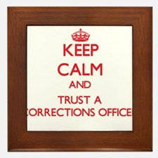 Keep Calm and Trust a Corrections Officer Framed T