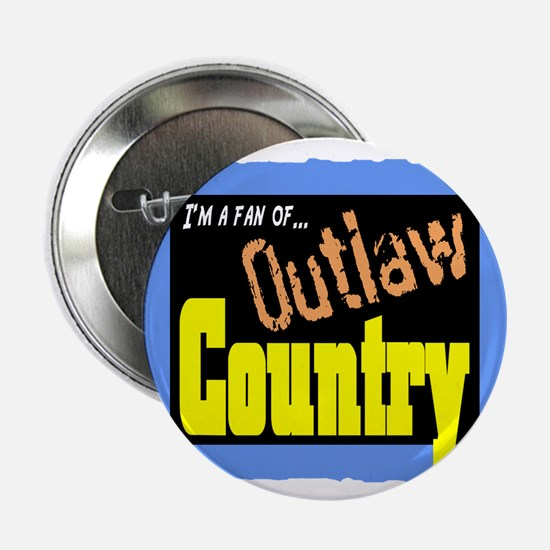 """Outlaw Country 2.25"""" Button"""