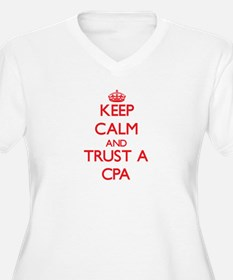 Keep Calm and Trust a Cpa Plus Size T-Shirt