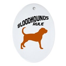 Bloodhounds Rule Oval Ornament