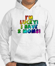 Lucky, two mommies Hoodie