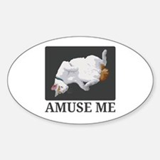 Amuse Me Sticker (Oval)