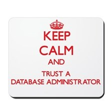 Keep Calm and Trust a Database Administrator Mouse