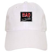 Bad To The Bone Baseball Baseball Baseball Cap