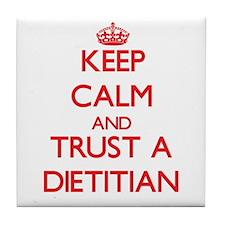 Keep Calm and Trust a Dietitian Tile Coaster