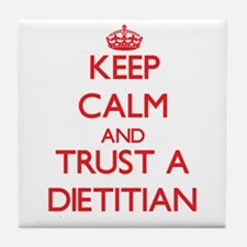 Keep Calm and Trust a Dietitian Tile Coaster
