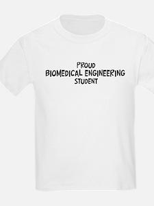 biomedical engineering studen T-Shirt