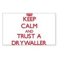 Keep Calm and Trust a Drywaller Decal
