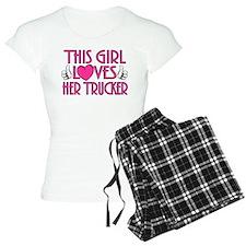 This Girl Loves Her Trucker pajamas