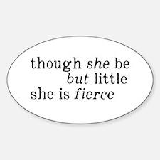 She is Fierce Shakespeare Decal