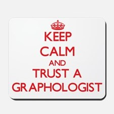 Keep Calm and Trust a Graphologist Mousepad