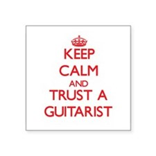 Keep Calm and Trust a Guitarist Sticker