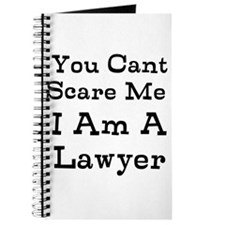 You Cant Scare Me I Am A Lawyer Journal