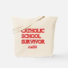 CATHOLIC SCHOOL SURVIVOR AMEN 1 Tote Bag