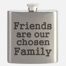 Friends are our chosen Family Flask