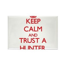 Keep Calm and Trust a Hunter Magnets