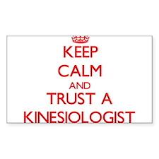 Keep Calm and Trust a Kinesiologist Decal