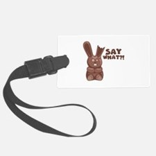 Say What? Luggage Tag