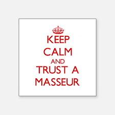 Keep Calm and Trust a Masseur Sticker