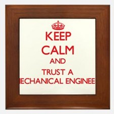 Keep Calm and Trust a Mechanical Engineer Framed T
