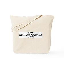 educational psychology studen Tote Bag