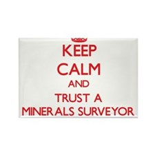 Keep Calm and Trust a Minerals Surveyor Magnets