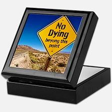 No Dying Keepsake Box
