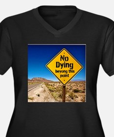 No Dying Plus Size T-Shirt