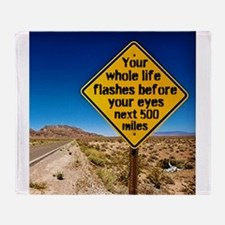 Your whole life flashes Throw Blanket