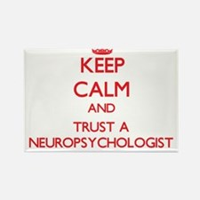 Keep Calm and Trust a Neuropsychologist Magnets