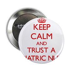 """Keep Calm and Trust a Pediatric Nurse 2.25"""" Button"""