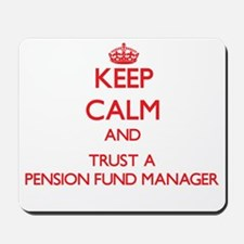 Keep Calm and Trust a Pension Fund Manager Mousepa