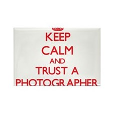 Keep Calm and Trust a Photographer Magnets