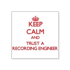 Keep Calm and Trust a Recording Engineer Sticker