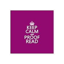 Keep Calm and Proof Read (adn) Sticker
