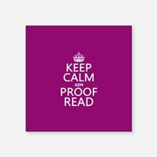 Keep Calm and Proof Read (adn) Sticker