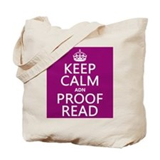 Keep Calm and Proof Read (adn) Tote Bag