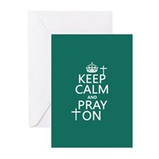 Keep Calm and Pray On Greeting Cards