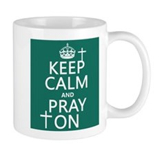 Keep Calm and Pray On Mugs