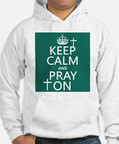 Keep Calm and Pray On Jumper Hoody