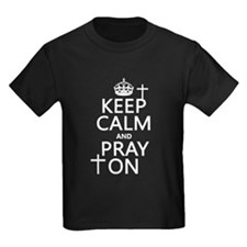 Keep Calm and Pray On T-Shirt