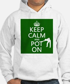 Keep Calm and Pot On Jumper Hoody