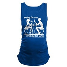 She Eats For Two, He Drinks For Maternity Tank Top