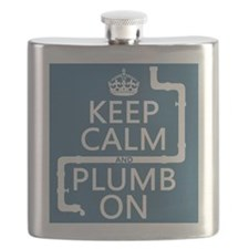 Keep Calm and Plumb On (plumbing) Flask