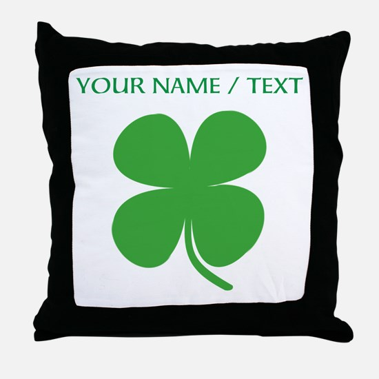 Custom Green Four Leaf Clover Throw Pillow