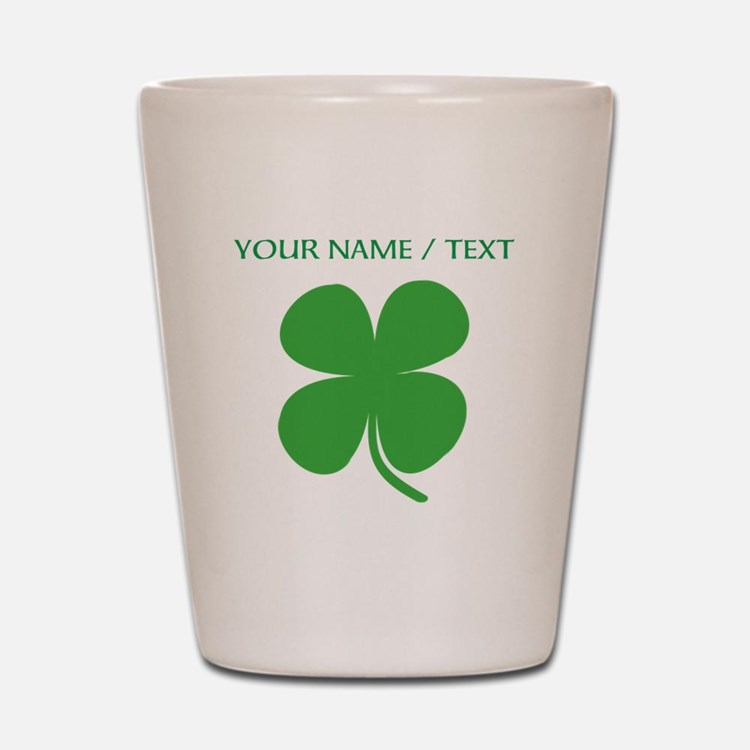 Custom Green Four Leaf Clover Shot Glass