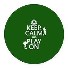 Keep Calm and Play On (soccer/football) Round Car