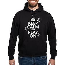 Keep Calm and Play On (music) Hoody