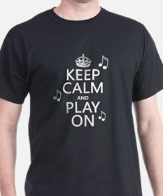 Keep Calm and Play On (music) T-Shirt